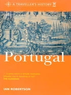 A Traveller&Amp;Apos;S History Of Portugal by Ian Robertson
