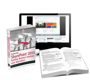 Beginning SharePoint 2013 Building Business Solutions eBook and SharePoint-videos.com Bundle