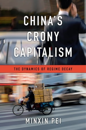 China?s Crony Capitalism