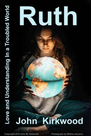Ruth, Love and Understanding In a Troubled World