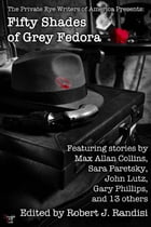 Fifty Shades of Grey Fedora: The Private Eye Writers of America Presents: by Robert J. Randisi