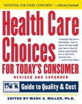 Health Care Choices for Todays Consumer