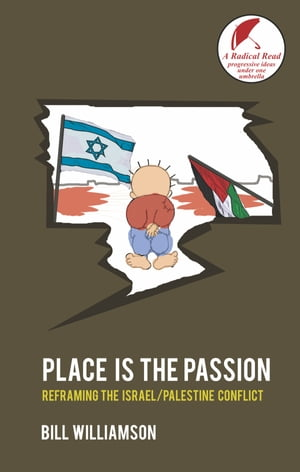 Place is The Passion by Dr Bill Williamson