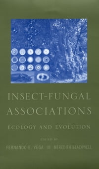 Insect-Fungal Associations: Ecology and Evolution