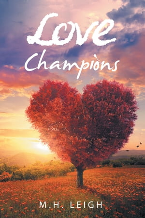 Love Champions by M. H. Leigh
