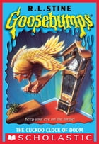 Goosebumps: Cuckoo Clock of Doom by R.L. Stine