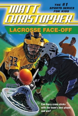 Book Lacrosse Face-Off by Matt Christopher