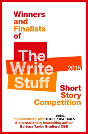 Winners and Finalists of The Write Stuff Short Story Competition 2015