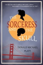 The Sorceress and The Skull by Donald  Michael Platt