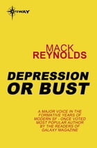 Depression or Bust by Mack Reynolds