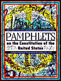 Pamphlets On The Constitution Of The United States