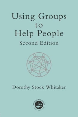 Book Using Groups to Help People by Whitaker, Carr