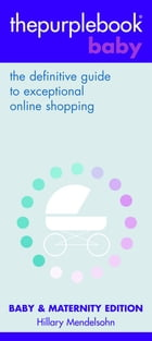 thepurplebook(R) baby: the definitive guide to exceptional online shopping by Hillary Mendelsohn
