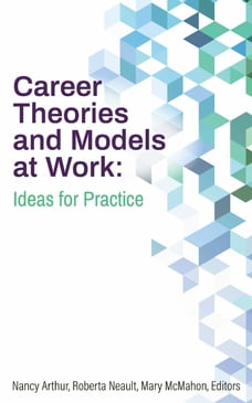 Career Theories and Models at Work