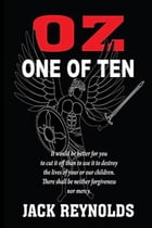 Oz: One of Ten by Jack Reynolds