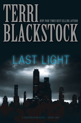 Book Last Light by Terri Blackstock