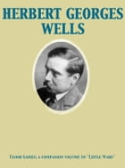 "Floor Games; a companion volume to ""Little Wars"" by Herbert George Wells"