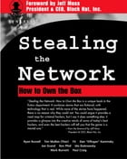 Stealing The Network: How to Own the Box by Syngress