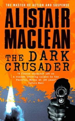 Book The Dark Crusader by Alistair MacLean