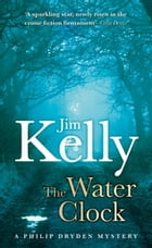 The Water Clock by Jim Kelly