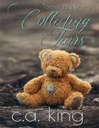 Tomoiya's Story: Collecting Tears by C. A. King