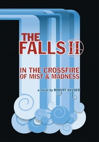 The Falls II: In the Crossfire of Mist and Madness