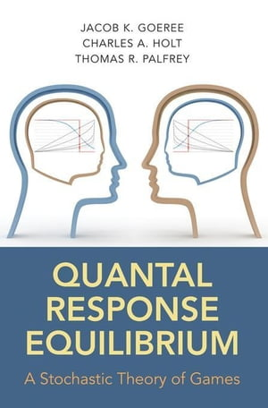 Quantal Response Equilibrium: A Stochastic Theory of Games