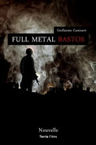 Full Metal Bastos by Guillaume Cazenave