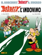 Asterix e l'indovino by René Goscinny