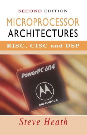 Microprocessor Architectures: RISC,  CISC and DSP
