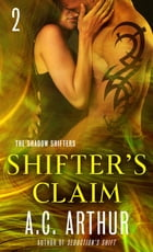 Shifter's Claim Part II