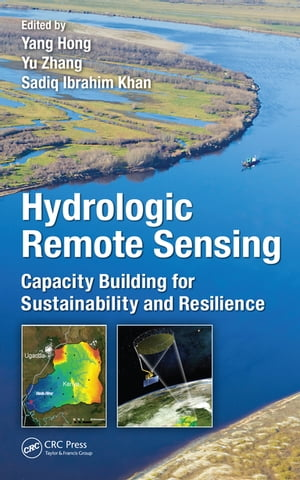 Hydrologic Remote Sensing Capacity Building for Sustainability and Resilience