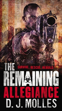 Book The Remaining: Allegiance by D. J. Molles