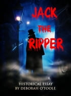 Jack the Ripper by Deborah O'Toole