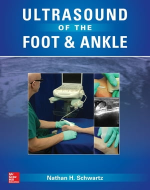 Ultrasound of the Foot and Ankle: Diagnostic and Interventional Applications Diagnostic and Interventional Applications