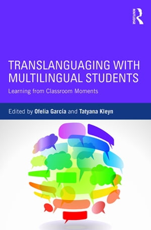 Translanguaging with Multilingual Students Learning from Classroom Moments