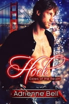 Hook: Exiles of the Realm by Adrienne Bell