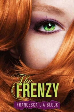 Book The Frenzy by Francesca Lia Block