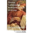 Divina Commedia, Interpretazione in prosa by Michele Diomede