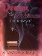 Dream and Pretense: The Ramseys by AlTonya Washington