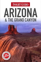 Insight Guides Arizona & The Grand Canyon by Insight Guides