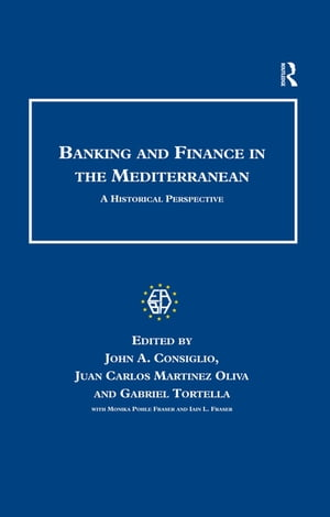 Banking and Finance in the Mediterranean A Historical Perspective