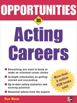 Book Opportunities in Acting Careers, revised edition by Moore, Dick
