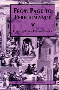 From Page to Performance: Essays in Early English Drama