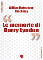 Le Memorie di Barry Lyndon (The Luck of Barry Lyndon) by William Makepeace Thackeray