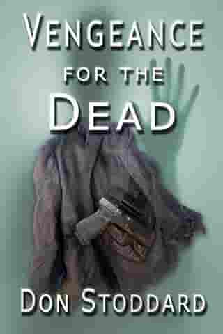 Vengeance for the Dead by Don Stoddard