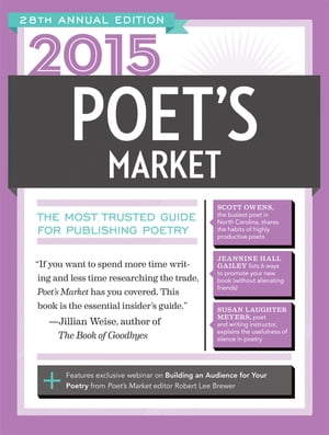 2015 Poet's Market The Most Trusted Guide for Publishing Poetry
