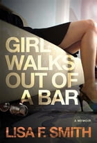 Girl Walks Out of a Bar Cover Image