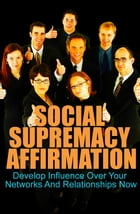 Social Supremacy Affirmation by Anonymous