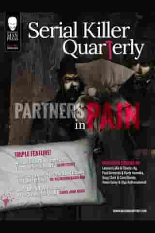 "Serial Killer Quarterly Vol.1 No.2 ""Partners in Pain"" by Aaron Elliott"